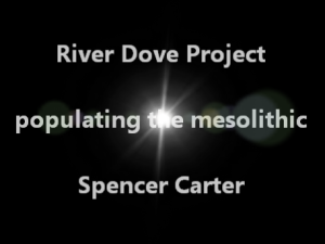 River Dove Project | populating the mesolithic | stones tell stories