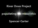 River Dove Project | Intro Video (YouTube 2 mins)